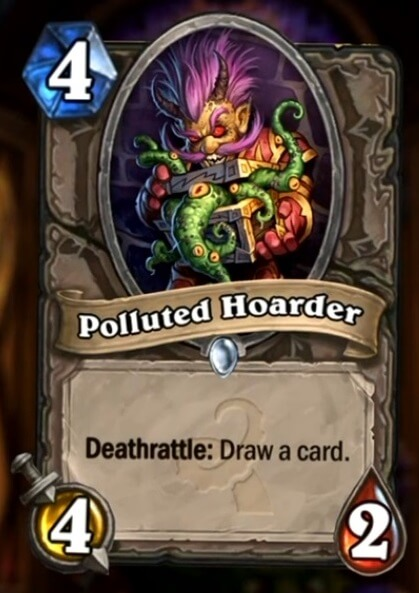 Hearthstone Wotog Polluted Hoarder