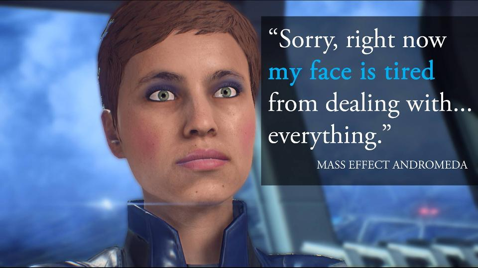 Mass Effect Face is tired