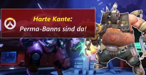 Overwatch Harte Kante perma banns title