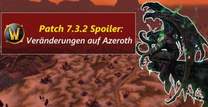 WoW patch 732 azeroth spoiler title