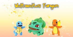 Pokémon GO Weltweites Fangen Titel2