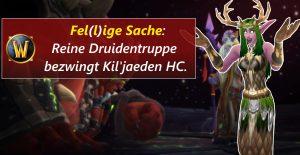 WoW Kiljaeden Druidengilde title