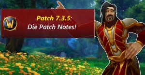 WoW Patch Notes 735 title