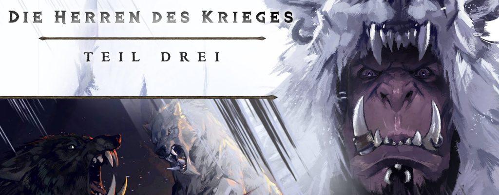 """World of Warcraft Kurzfilm: """"Die Herren des Krieges"""" Teil 3 veröffentlicht"""