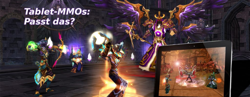 Tablets: Eine Spieleplattform für MMOs?