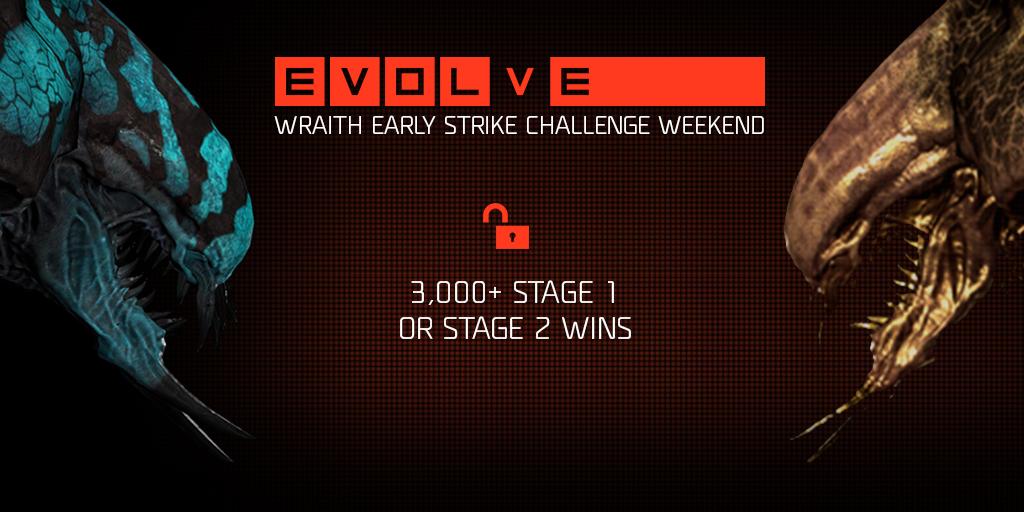 Evolve Wraith Early Strike