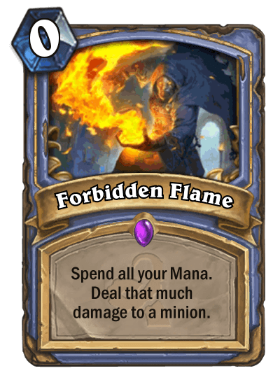 Hearthstone Wotog Forbidden Flame