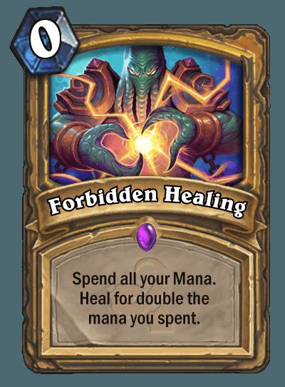 Hearthstone Wotog Forbidden Healing