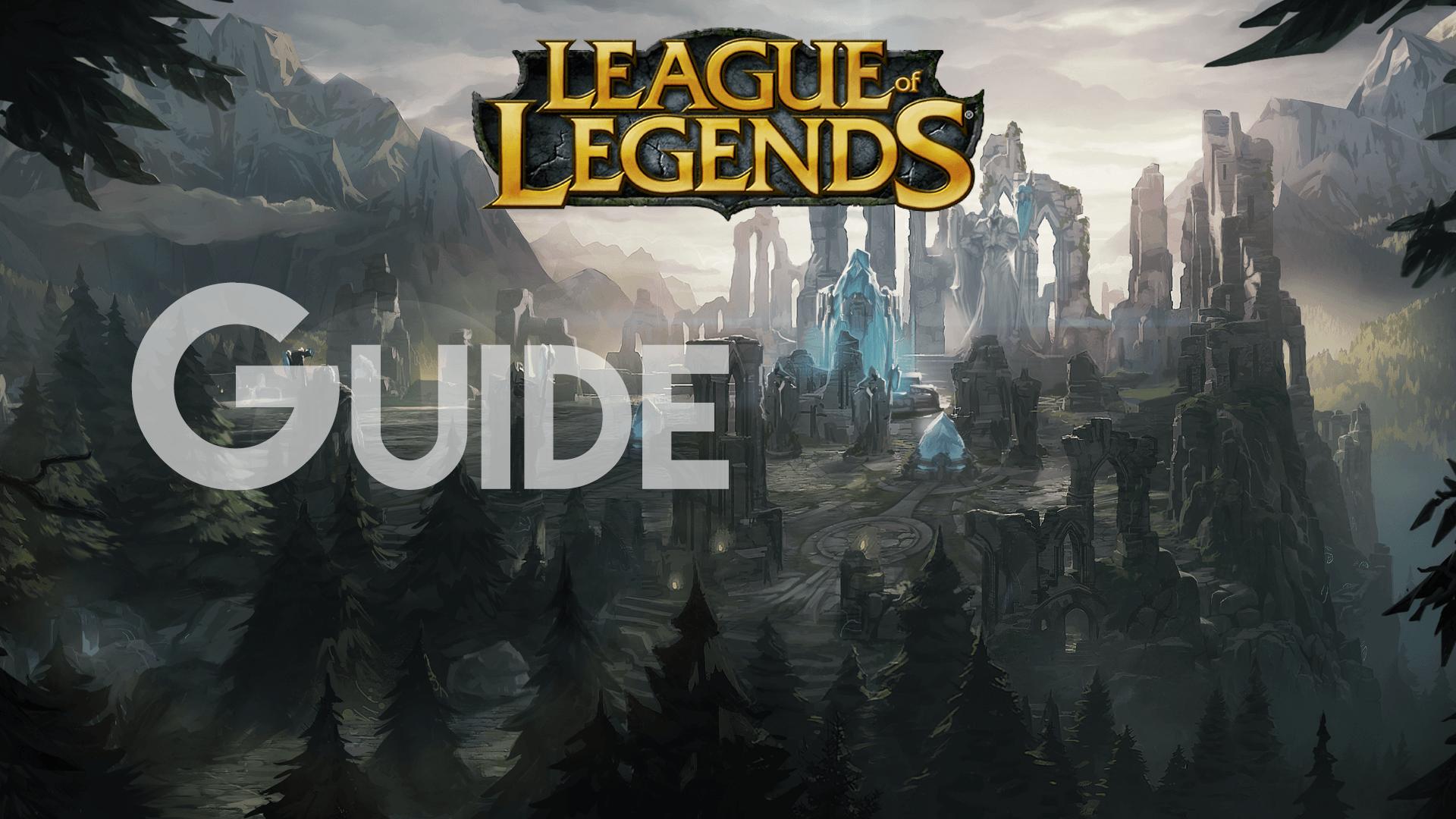 Lol Der Große Guide Für Anfänger In League Of Legends