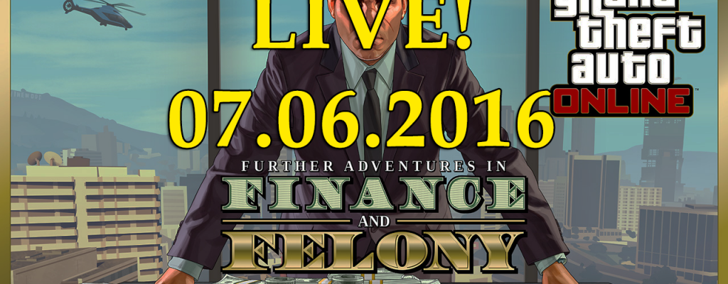 GTA 5 Online: Jetzt live – Mega-Update Further Adventures in Finance and Felony