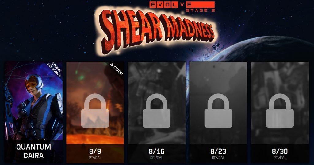 Evolve Shear Madness scedule