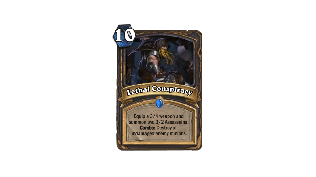Hearthstone Max Weapons Lethal Conspiracy