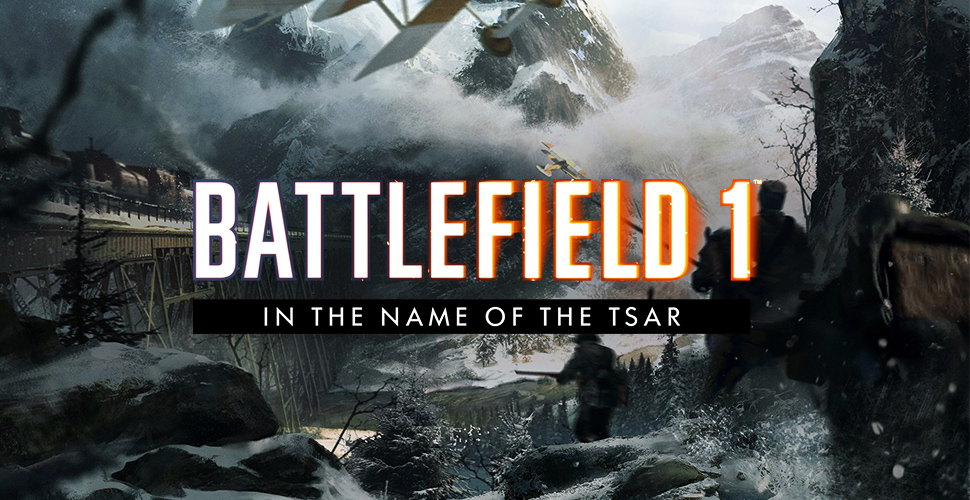 Battlefield 1 In the Name of the Tsar Titel