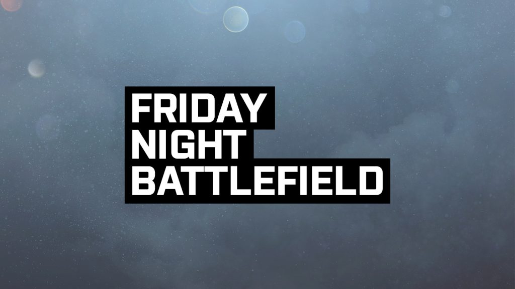 Battlefield 1 Friday Night