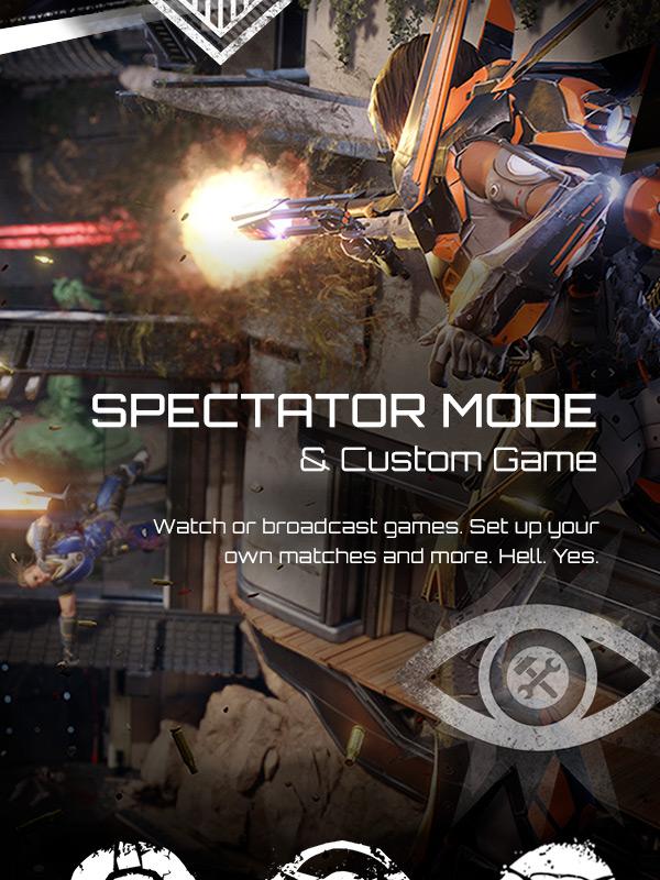 LawBreakers Reactor Spectator