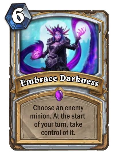 Hearthstone Embrace Darkness