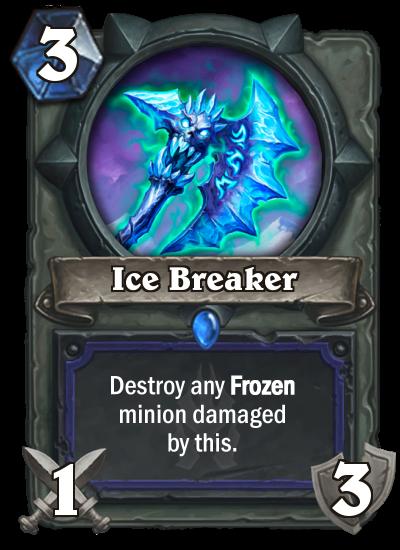 Hearthstone Ice Breaker