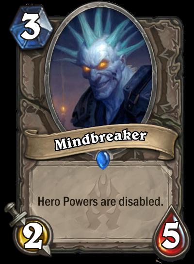 Hearthstone Mindebreaker