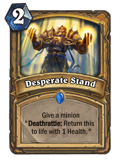 Hearthstone Desperate Stand