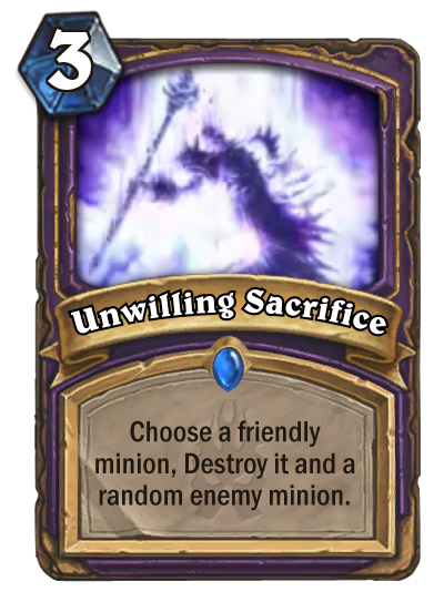 Hearthstone Unwilling Sacrifice