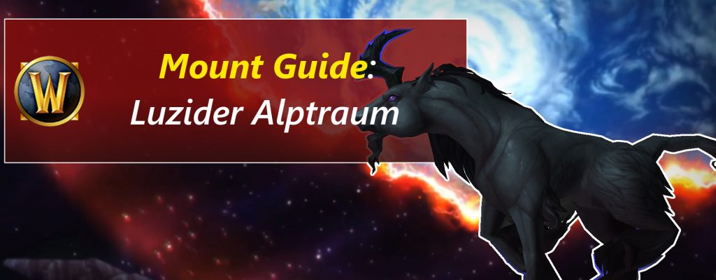 WoW Guide: So bekommt ihr das Rätsel-Mount Luzider Alptraum!