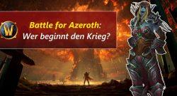 WoW Battle for Azeroth wer beginnt krieg title