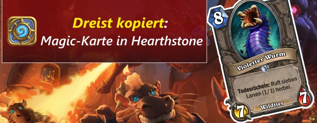 Erwischt! – Hearthstone kopiert eine Magic-Karte vollständig