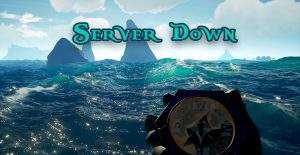 Sea of Thieves Server Down Titel