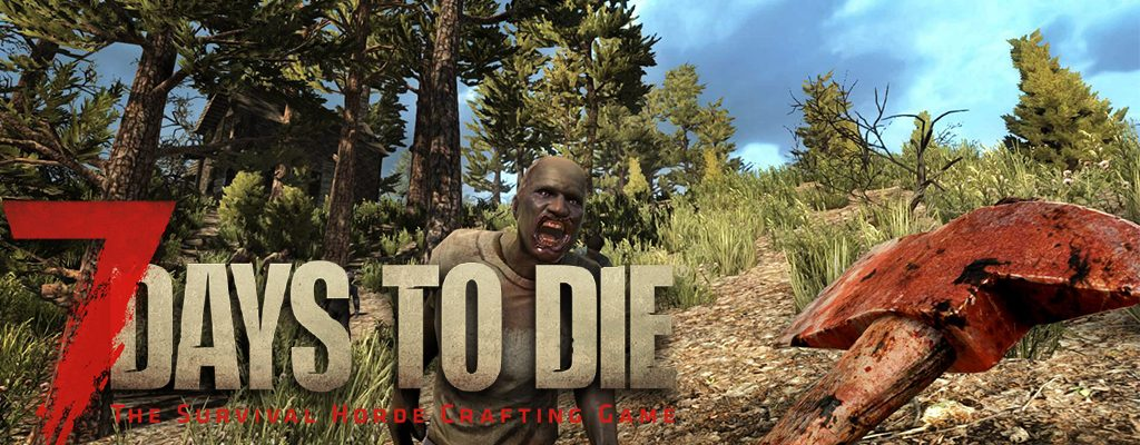 7 Day to die Banner Titel