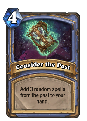 Hearthstone Consider The Past