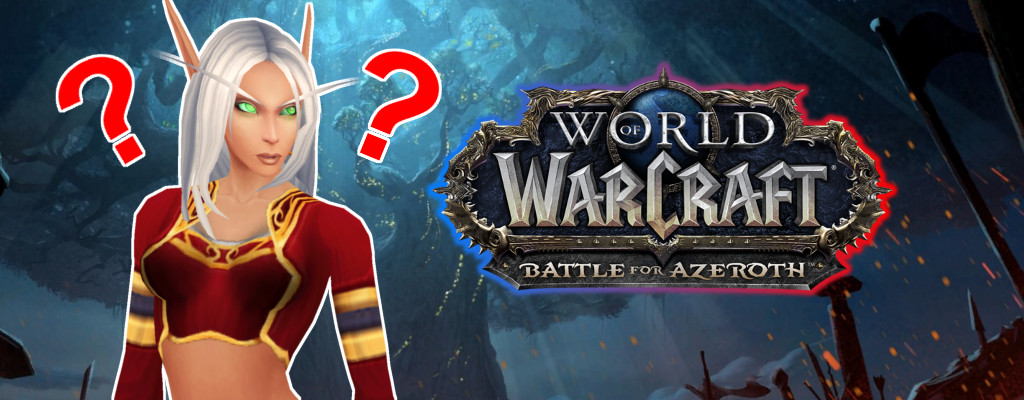 WoW Battle for Azeroth blood elf question title