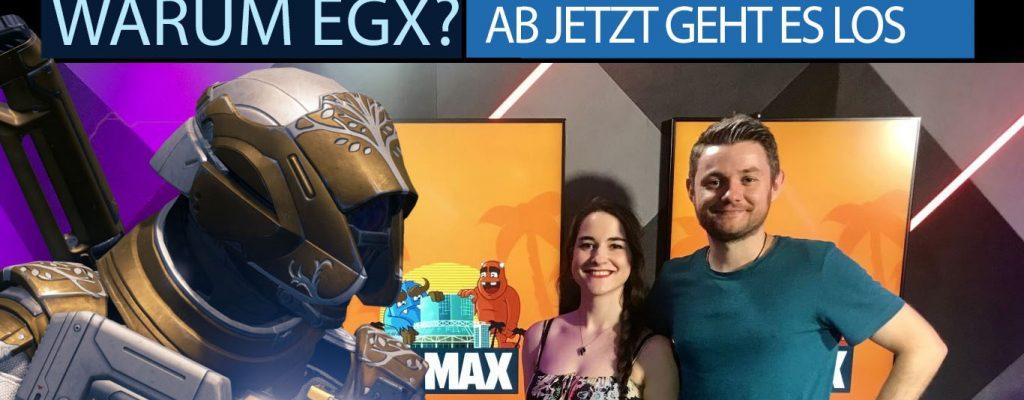 Warum gibt es die EGX und was machen wir in Berlin? Seht hier live zu!