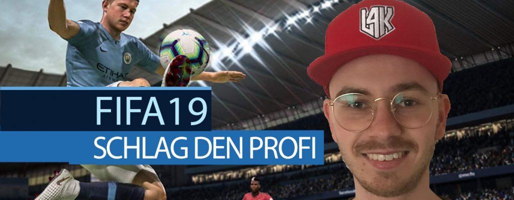 Schlag den Profi in FIFA 19 – Live auf MAX am Freitag um 13 Uhr