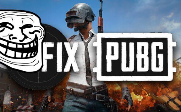 PUBG Fix Troll