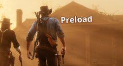 Red Dead Redemption 2 Preload Start