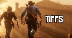 Red Dead Redemption 2 Tipps