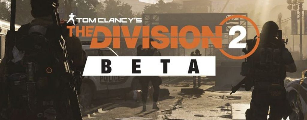 The Division 2 Beta noch 2018? Das sagen die Entwickler