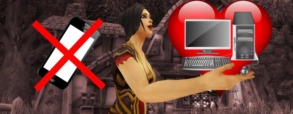 Warum Mobile Games für mich nie den PC ersetzen können