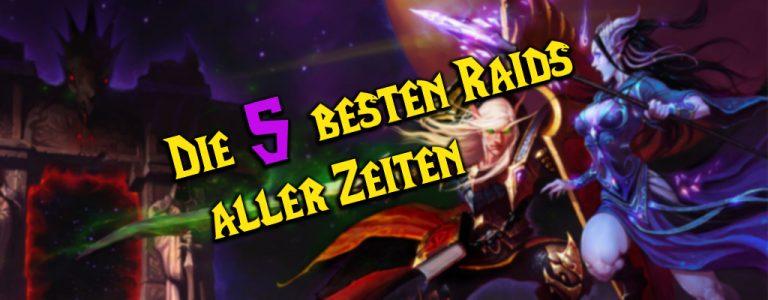 WoW 5 beste Raids aller Zeiten title