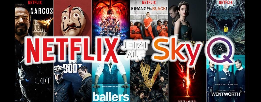 Sky Q und Netflix im Bundle: Top-Serien für 19,99 Euro im Monat