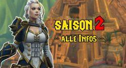 WoW Saison 2 Alle infos title