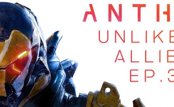Anthem-Unlikely-Allies-Episode-3
