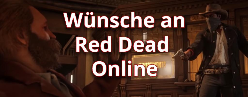Spieler sagen: Mit diesen Features wäre Red Dead Online viel besser