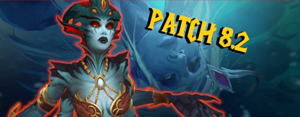 WoW Azshara Patch 8.2