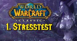 WoW Classic erster Stresstest title 1140×445