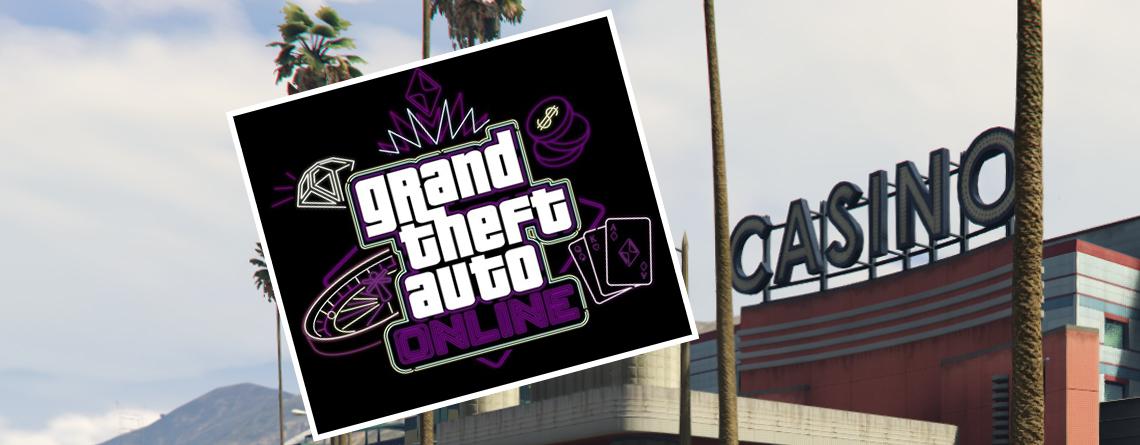 Rockstar äußert sich jetzt endlich offiziell zum Casino in GTA Online