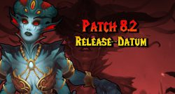 WoW Patch 82 Release Datum title 1140×445