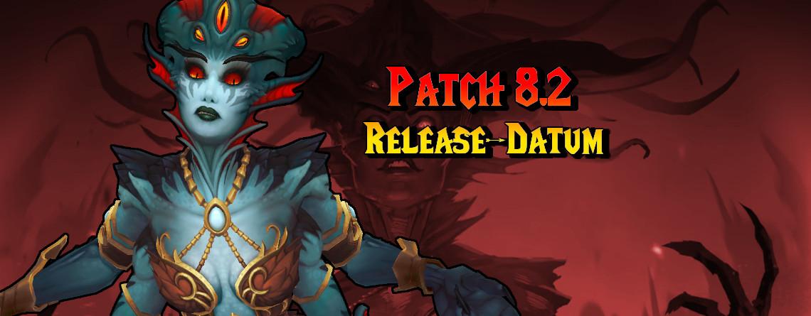 Hier ist endlich das Release-Datum für WoW Patch 8.2 Azsharas Aufstieg