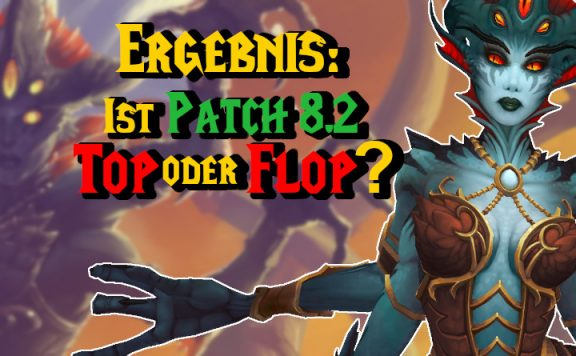WoW Azshara Top oder Flop patch 82 title 1140×445