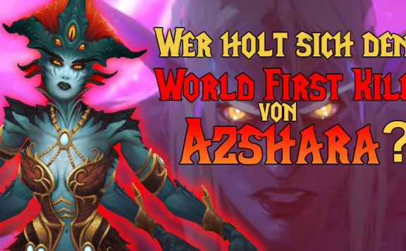 WoW World First Azshara title run started 1140×445